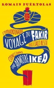 CVT_Lextraordinaire-voyage-du-fakir-qui-etait-reste-c_8361